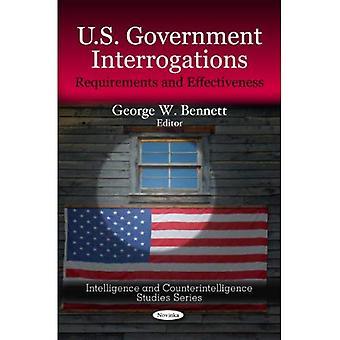 US-Regierung Verhöre: Anforderungen & Wirksamkeit