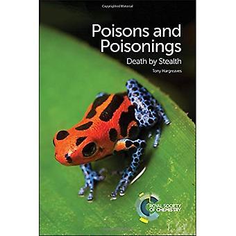 Gifte und Vergiftungen: Tod von Stealth