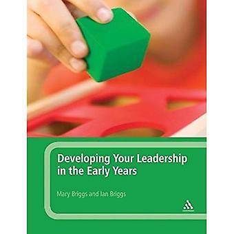Ontwikkeling van uw leiderschap in de vroege jaren