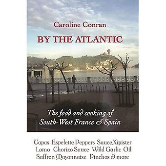 By the Atlantic: The Intense Flavours of South West France and Spain