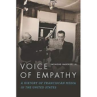 Voix de l'empathie: une histoire de franciscain Media in the United States