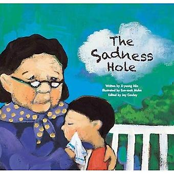 The Sadness Hole: Coping with Loss (Growing Strong)