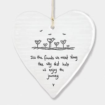 East of India Porcelain Hanging Heart ' It's the friends we meet..' Gift