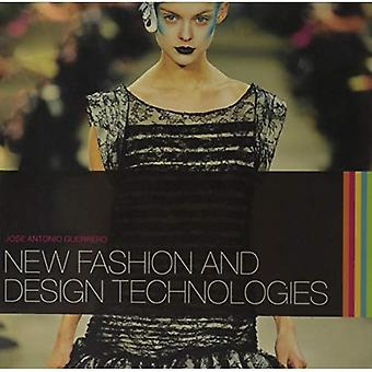 Nieuwe mode & Design technologieën