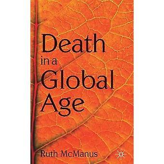 Tod in einem globalen Zeitalter von McManus & Ruth