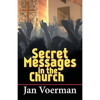Secret Messages in the Church by Voerman & Jan