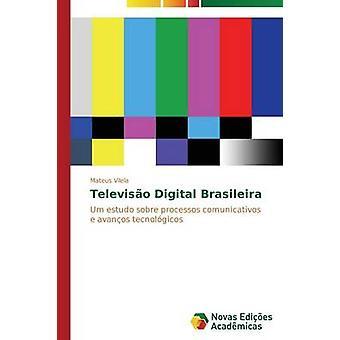 Televiso Digital Brasileira von Vilela Mateus