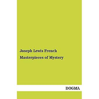 Masterpieces of Mystery by French & Joseph Lewis