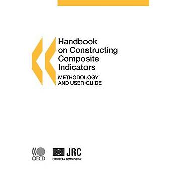 Handbook on Constructing Composite Indicators Methodology and User Guide by OECD Publishing
