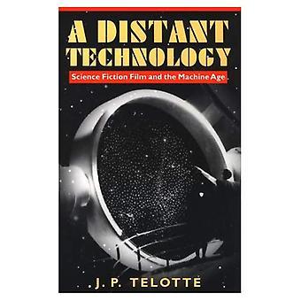 Une technologie lointaine