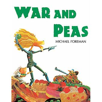War and Peas by Michael Foreman - Michael Foreman - 9781842700839 Book