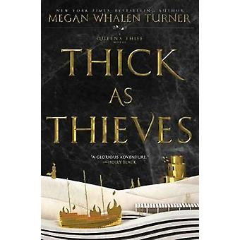 Thick as Thieves by Megan Whalen Turner - 9780062568243 Book