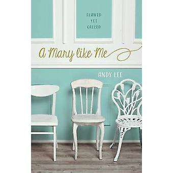 A Mary Like Me - The Flawed and Redeemed by Andy Lee - 9780891123347 B