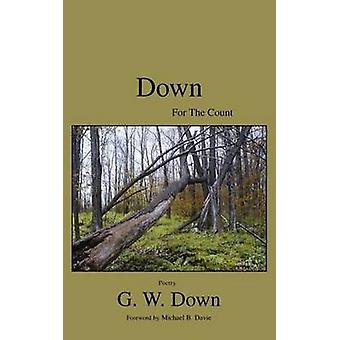 Down for the Count by G. W. Down - 9780973195637 Book