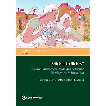 Stitches to Riches? - Apparel Employment - Trade - and Economic Develo