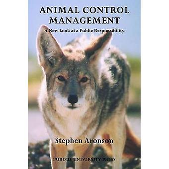 Animal Control Management-en ny titt på ett offentligt ansvar av S