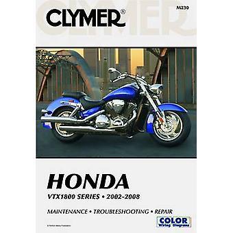 Clymer Honda VTX1800 Series 2002-2008 (Clymer Motorcycle Repair) by C
