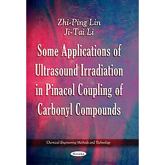 Some Applications of Ultrasound Irradiation in Pinacol Coupling of Ca