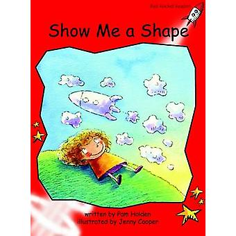 Show Me a Shape - Early - Level 1 (International edition) by Pam Holden