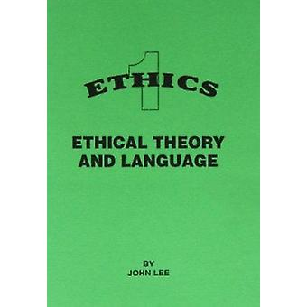 Ethical Theory and Language by John Lee - 9781898653141 Book