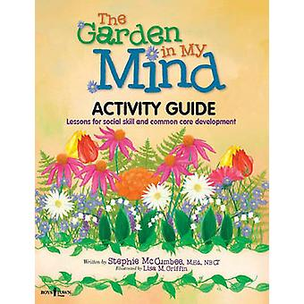 Garden In My Mind Activity Book - Lessons For Social Skill and Common