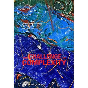 Challenge of Complexity by Gunnar Scott Reinbacher - Ole Preben Riis
