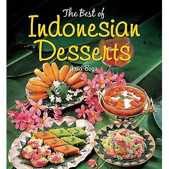 The Best of Indonesian Desserts by Yasa Boga Group - 9789814302470 Bo