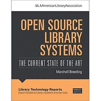 Open Source Library Systems: The Current State of the Art (Library Technology Reports)