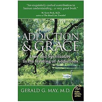 Addiction and Grace by May & Gerald G.