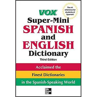 Vox SuperMini Spanish and English Dictionary by Vox