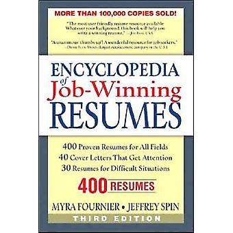 Encyclopedia of JobWinning Resumes by Myra Fournier & Jeffrey Spin