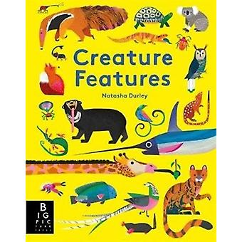 Creature Features by Natasha Durley