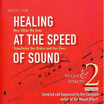 Don Campbell - Music for Healing at the Speed of Sound, Vol. 2: Focus & Vitality [CD] USA import