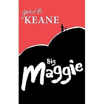 Big Maggie by Keane & John B.