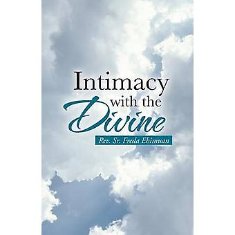 Intimacy with the Divine by Ehimuan & Rev Sr. Freda