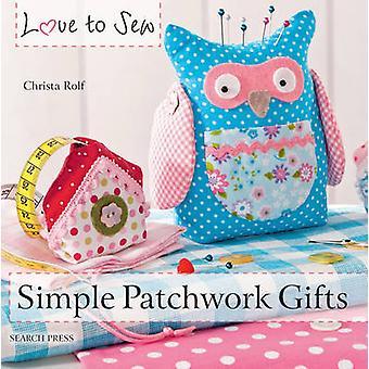 Patchwork de simples dons par Christa Rolf - livre 9781782210603