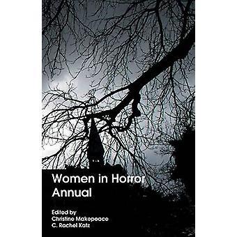 Women in Horror Annual by Katz & C. Rachel