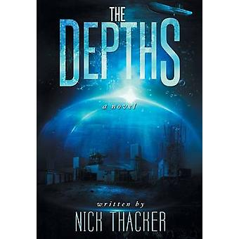 The Depths by Thacker & Nick