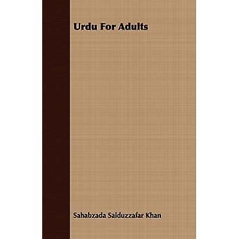 Urdu For Adults by Khan & Sahabzada Saiduzzafar