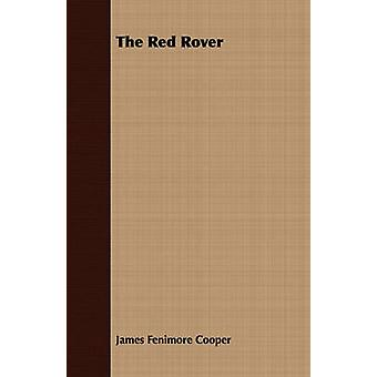 The Red Rover by Cooper & James Fenimore