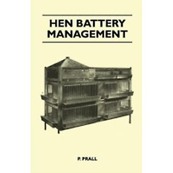 Hen Battery Management by Prall & P.