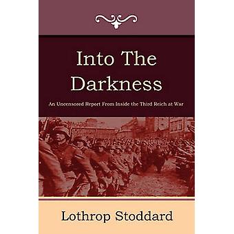 Into the Darkness by Stoddard & Lothrop
