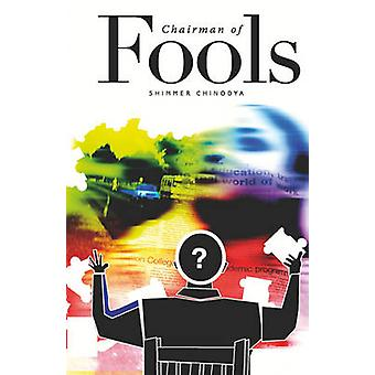 Chairman of Fools by Chinodya & Shimmer