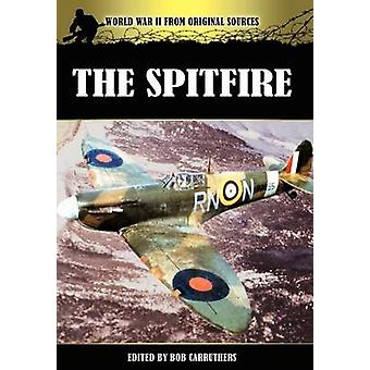 The Spitfire by Carruthers & Bob