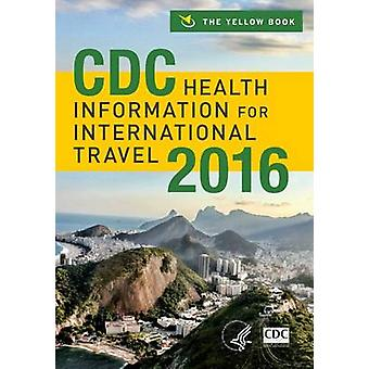 CDC Health Information for International Travel - The Yellow Book - 201