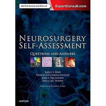 Neurosurgery Self-Assessment - Questions and Answers by Rahul S. Shah