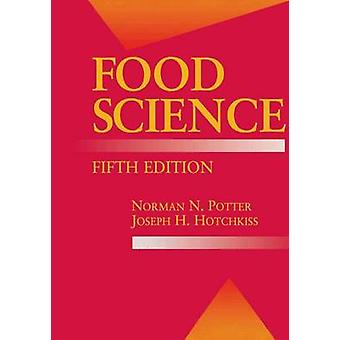 Food Science by Norman Potter - Joseph H. Hotchkiss - 9780834212657 B