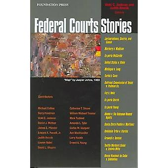 S Federal Courts Stories by Vicki C. Jackson - Judith Resnik - 978159