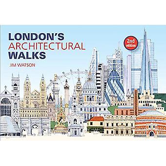 London's Architectural Walks by Jim Watson - 9781913171018 Book