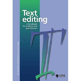 Text Editing - A Handbook for Students and Practitioners by Kris Van D